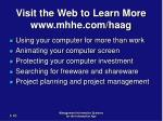 visit the web to learn more www mhhe com haag