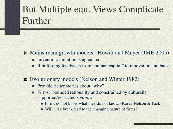 But Multiple equ. Views Complicate Further