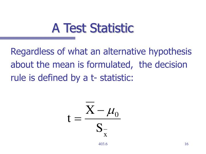 A Test Statistic