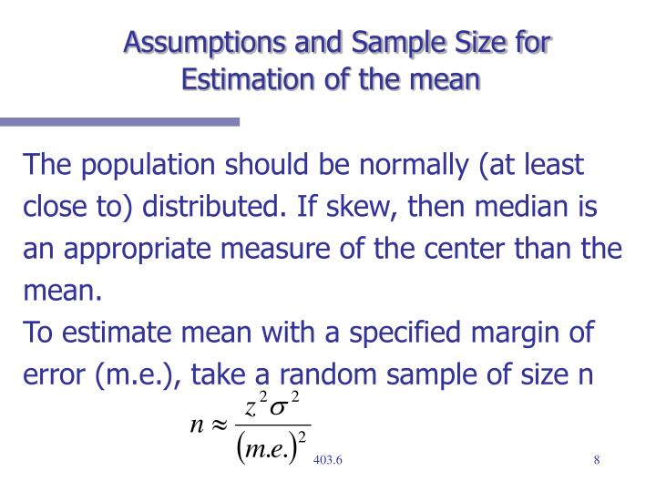 Assumptions and Sample Size for