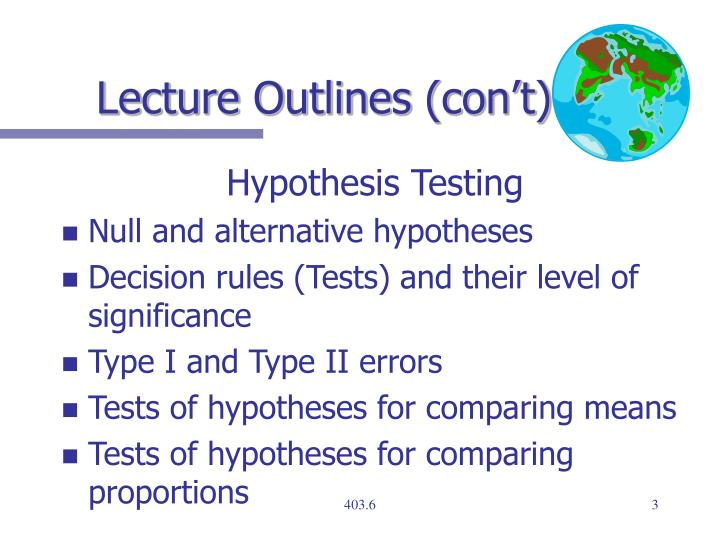 Lecture outlines con t