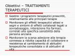 obiettivi trattamenti terapeutici