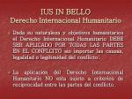 ius in bello derecho internacional humanitario1