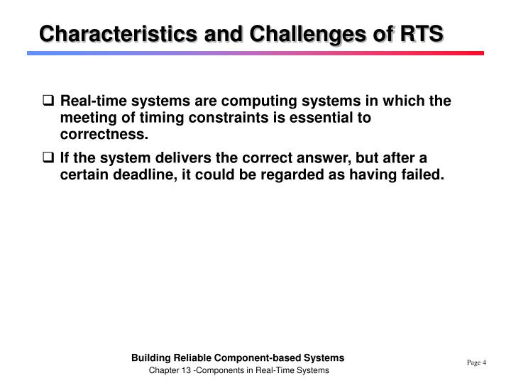 Characteristics and Challenges of RTS