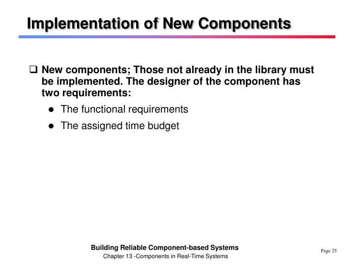 Implementation of New Components