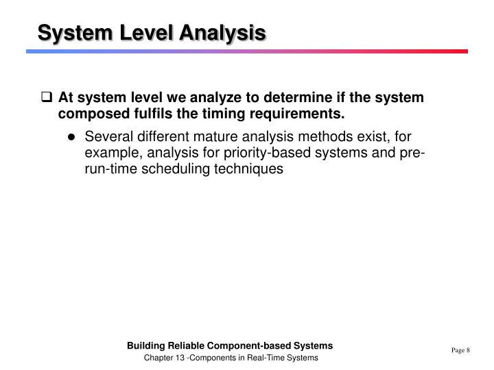 System Level Analysis