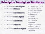 principios teol gicos bautistas