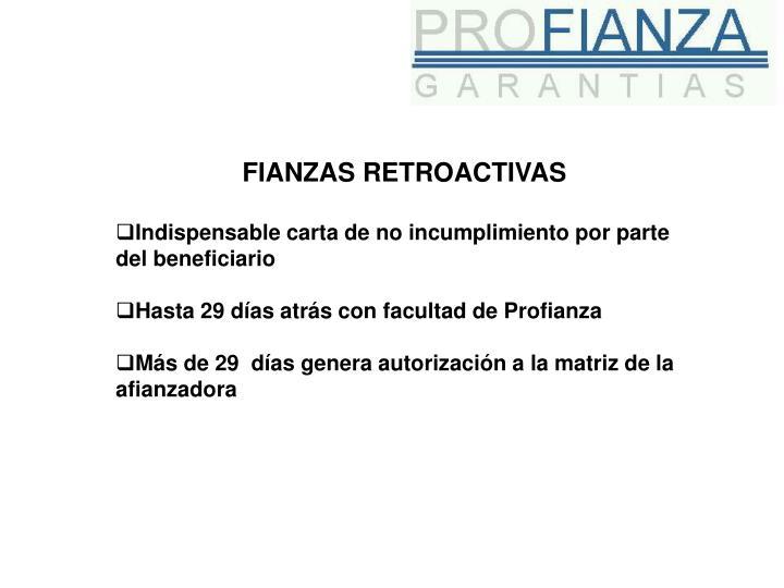 FIANZAS RETROACTIVAS