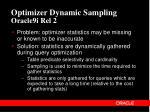 optimizer dynamic sampling oracle9i rel 2