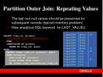 partition outer join repeating values