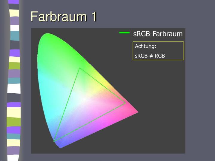 Farbraum 1