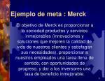 ejemplo de meta merck