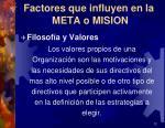 factores que influyen en la meta o mision