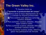 the green valley inc