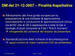 dm del 21 12 2007 finalit aspettative