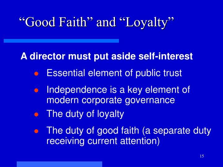 """""""Good Faith"""" and """"Loyalty"""""""