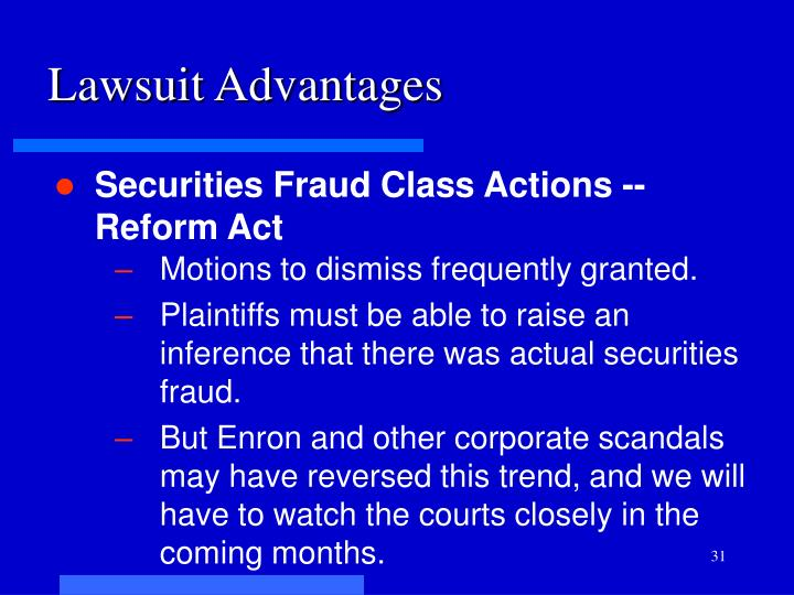 Lawsuit Advantages