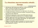 la situazione macroeconomica attuale europa