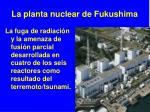 la planta nuclear de fukushima