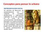 conceptos para pensar lo urbano11