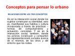 conceptos para pensar lo urbano15