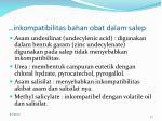 inkompatibilitas bahan obat dalam salep