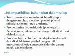 inkompatibilitas bahan obat dalam salep2