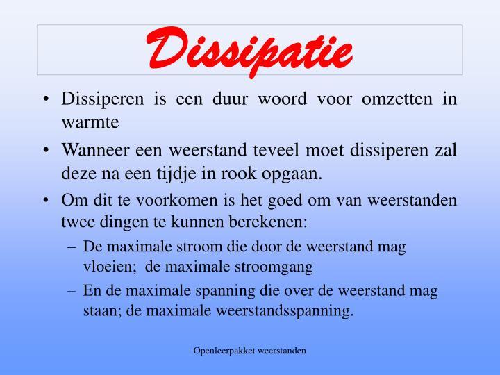 Dissipatie