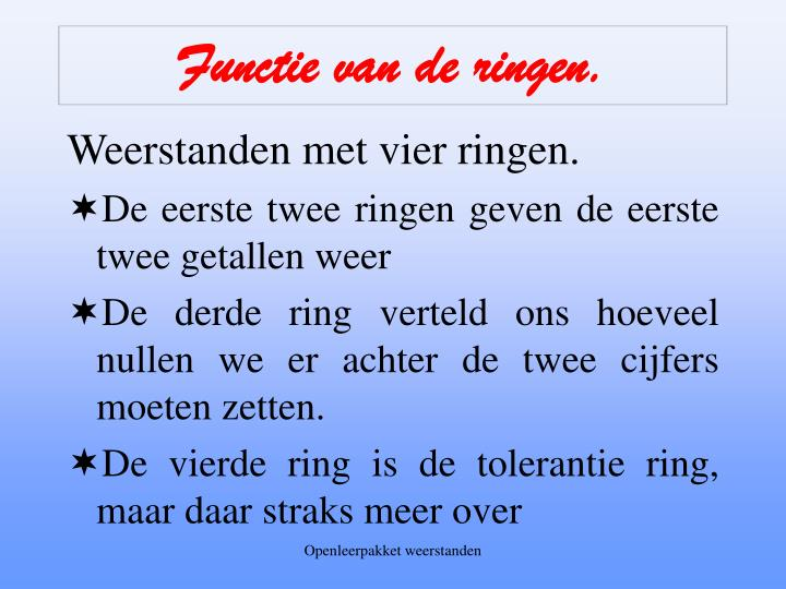 Functie van de ringen.
