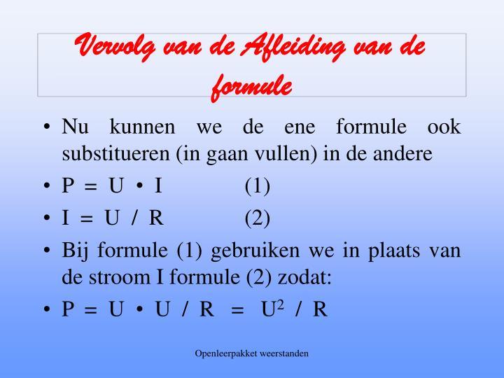 Vervolg van de Afleiding van de formule