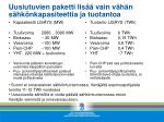 uusiutuvien paketti lis vain v h n s hk nkapasiteettia ja tuotantoa