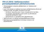 vn 6 5 2010 valtioneuvoston periaatep t kset ydinlaitosluvista