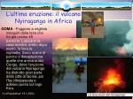 l ultima eruzione il vulcano nyiragongo in africa