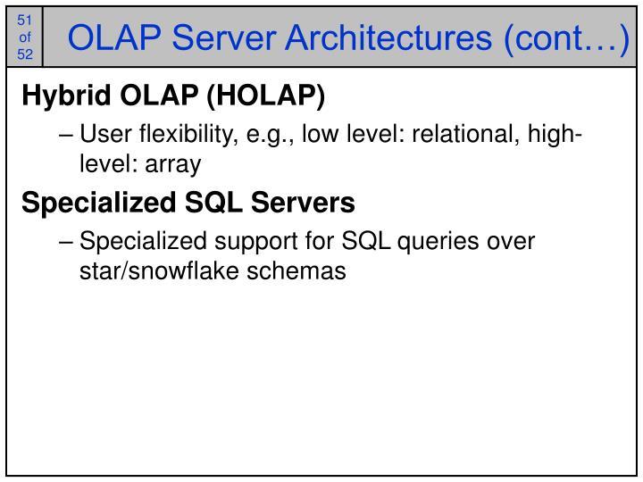OLAP Server Architectures (cont…)