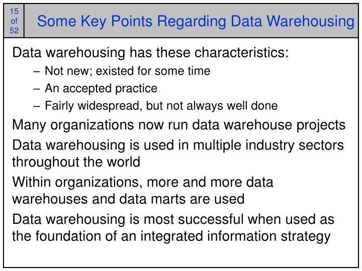 Some Key Points Regarding Data Warehousing