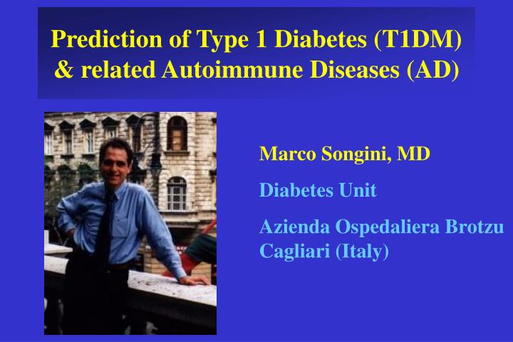 prediction of type 1 diabetes t1dm related autoimmune diseases ad n.