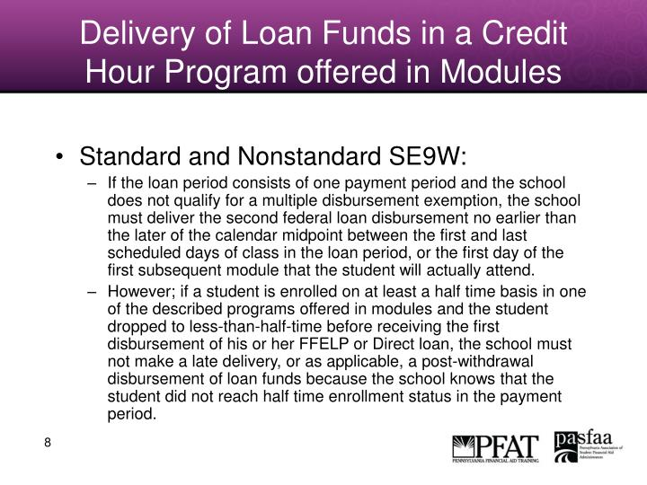 Delivery of Loan Funds in a Credit Hour Program offered in Modules