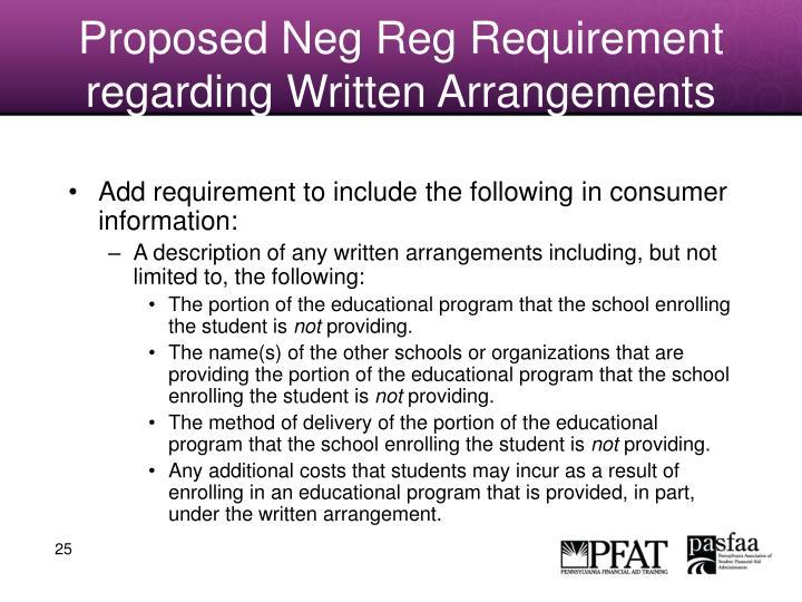 Proposed Neg Reg Requirement regarding Written Arrangements