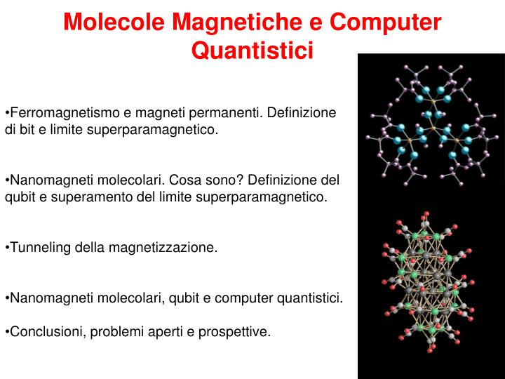 Molecole Magnetiche e Computer Quantistici
