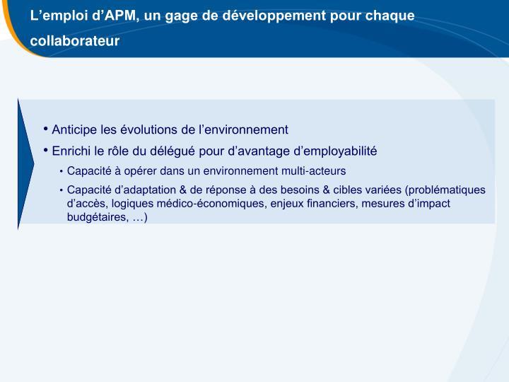 L'emploi d'APM, un gage de développement pour chaque collaborateur