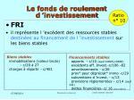 le fonds de roulement d investissement