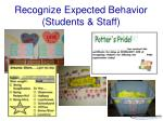 recognize expected behavior students staff