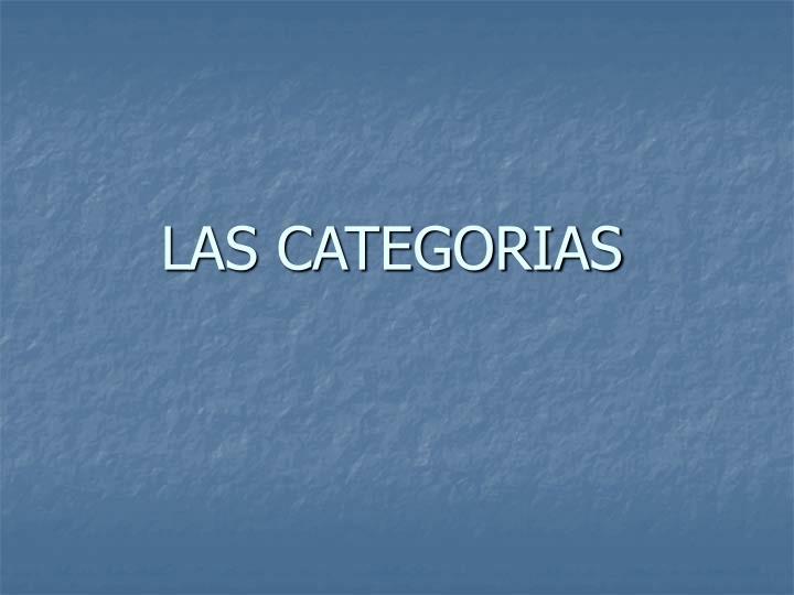 LAS CATEGORIAS