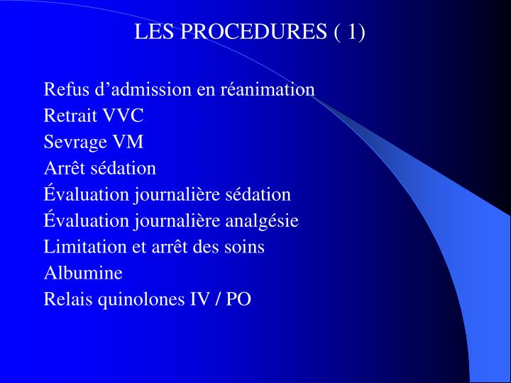 LES PROCEDURES ( 1)