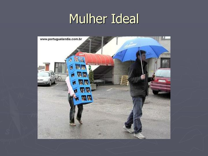Mulher Ideal