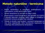 metody naturalne termiczna