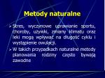 metody naturalne1