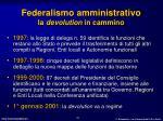 federalismo amministrativo la devolution in cammino