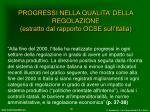 progressi nella qualita della regolazione estratto dal rapporto ocse sull italia1