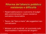riforma del bilancio pubblico resistenze e difficolt